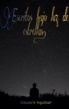 Escritos bajo luz de estrellas. by Tobby1201