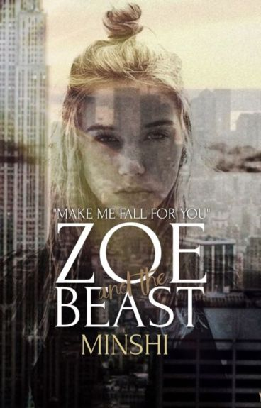 Zoe And The Beast | ✔
