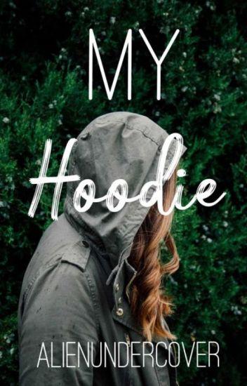 My Hoodie  #Wattys2019