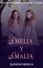 Amelia y Amalia © by NoheliiaYVera