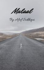 Malaal by ZindagiKeRang