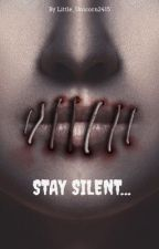 Stay Silent... by Little_Unicorn2415