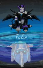 False (Sequel To The My Darkness Series) by T-Night