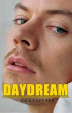 DAYDREAM | HARRY STYLES by guccistyls