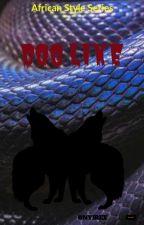 DOG LIKE by Onyirex