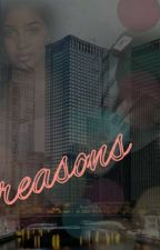 reasons by readerlover0311
