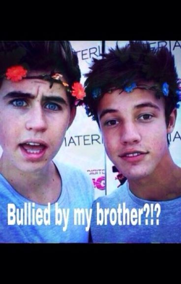 Bullied by my brother?!?