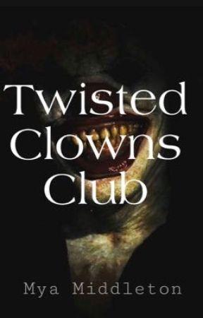 Twisted Clowns Club  by myamiddleton