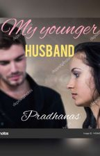 My Younger Husband(Shorties) by pradhanas