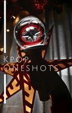 Kpop Oneshots by CarmenKB