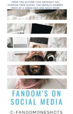 Fandom's On Social Media  by C-FandomOneShots