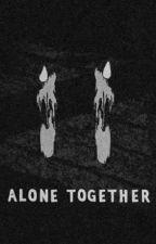 Alone Together [Jikook/Vhope/Namjin] by HoneyLUV_93