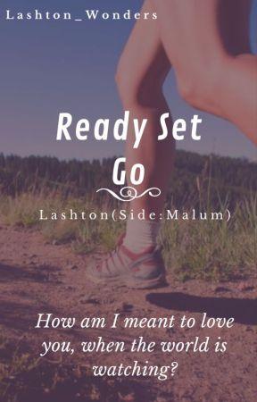 Ready Set Go (Lashton) by lashton_wonders