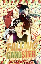 Falling for the Gangster [On-Hold] by daydreamvanilla