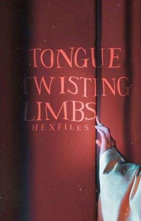 Tongue Twisting Limbs by hexfiles