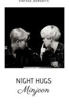 Night Hugs (Minjoon Fanfic) by Vintage_Romantic