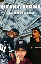 Being Dani by Lexiilexii12