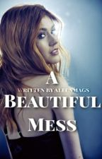 A Beautiful Mess   Clalec by alecsmags
