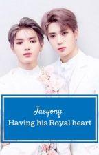 Having his Royal Heart ( Jaeyong) by sabiari159