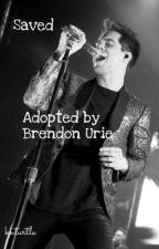 Saved (Adopted by Brendon Urie) by kelseybamd