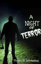 A Night Of Terror  by vikhariiz
