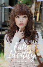 FAKE IDENTITY by Mew_Jihyun