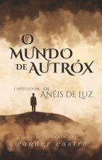 Autróx - Os Cinco Anéis by wancastroreal