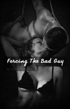 Forcing The Bad Guy by blacktodecember