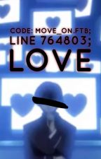 code: move_on.ftb; line 764803; LOVE by AllegraBanner