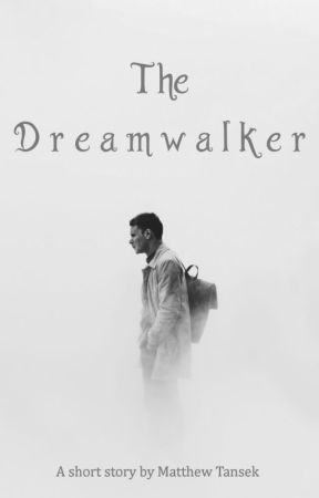 The Dreamwalker by tanz444