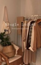 Single Ladies by stargazingluna