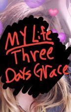My Life (Three Days Grace Theemed) TRUE STORY by NekoBabe06