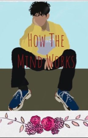 How The Mind Works (originally named Bad Boy's Baby ) by Justanamenobodyhas
