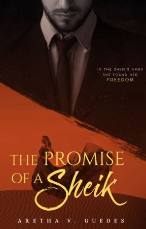 The promise of a sheik by ArethaVGuedes