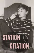 STATION CITATION ﹅ by continualcondition
