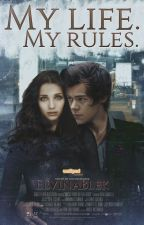 My Life. My rules. || Harry Styles by ElvinaBlek