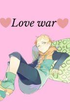 Love war /// king x reader by ZoeytheFox101