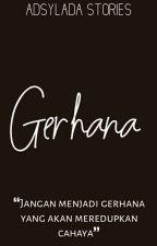 Gerhana [On Going] by adsylada