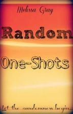 Random One-Shots by Melissa_Gray