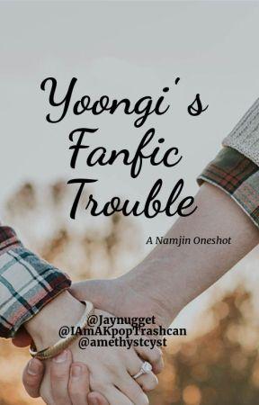 Yoongi's Fanfic Trouble- A Namjin Oneshot by amethystcyst