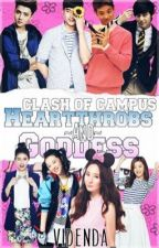 Clash of the Campus Hearthrob and Goddess (On-going) by LiannelleMae