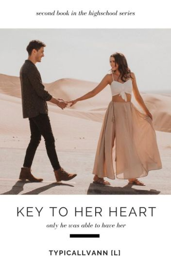Key to Her Heart || ✓