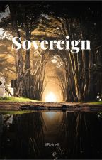 Sovereign (Silenced Part 2) by XBlaireX