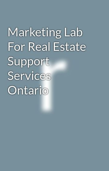 Marketing Lab For Real Estate Support Services Ontario