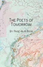 The Poets of Tomorrow by paige-in-a-book