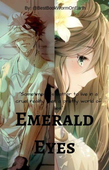 Emerald Eyes (A Haikyuu Fanfiction) - Vaerilia - Wattpad
