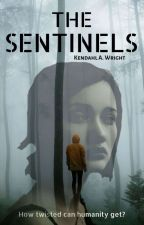 The Sentinels by kendahl_wright