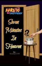 Naruto Seven Minutes in Heaven by Deadgirl55