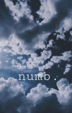 numb . by bacteriophobia