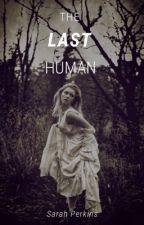 The Last Human by vvstephvvv